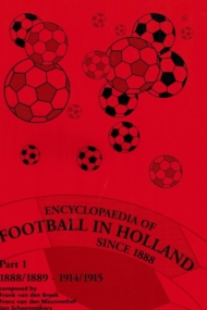 Encyclopaedia of Football in Holland Part 1