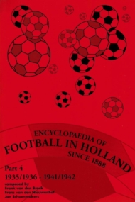 Encyclopaedia of Football in Holland since 1888 Part 4