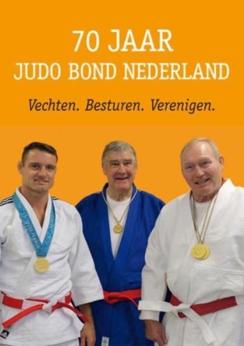 70 Jaar Judo Bond Nederland