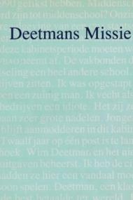 Deetmans Missie