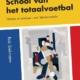 Hollandse School van het totaalvoetbal