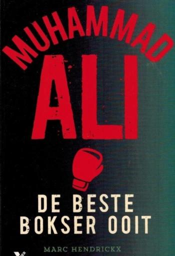 Muhammad Ali. De beste bokser