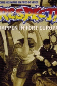 Respect. Rappen in Fort Europa