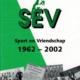 Sport en Vriendschap 1962-2002