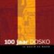 100 jaar Dosko