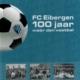 FC Eibergen 100 jaar