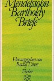 Felix Mendelssohn Bartoldy Briefe