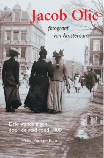 Jacob Olie fotograaf van Amsterdam
