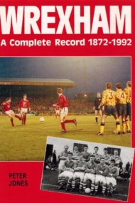Wrexham a complete record