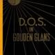 D.O.S in Gouden Glans