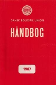 Dansk Boldspil-Union Handbog 1987