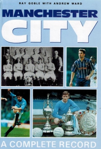 Manchester City. A complete record