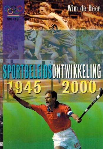 Sportbeleidsontwikkeling 1945-2000